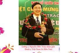 Lương y Nguyễn Hữu Toàn chữa bệnh mãn tính